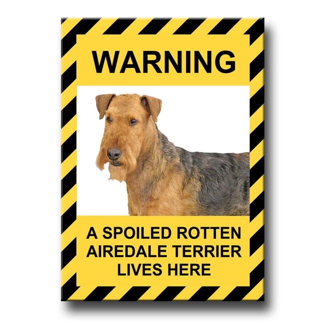 Airedale Terrier Spoiled Rotten Fridge Magnet