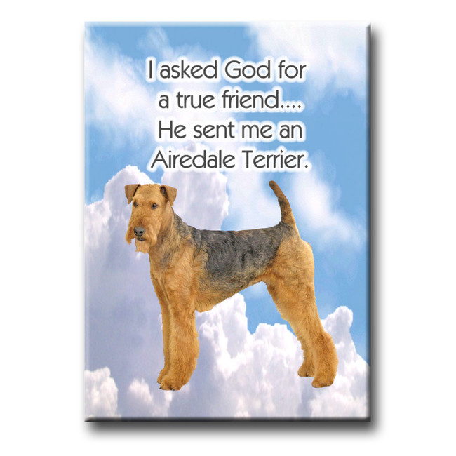 Airedale Terrier True Friend Fridge Magnet