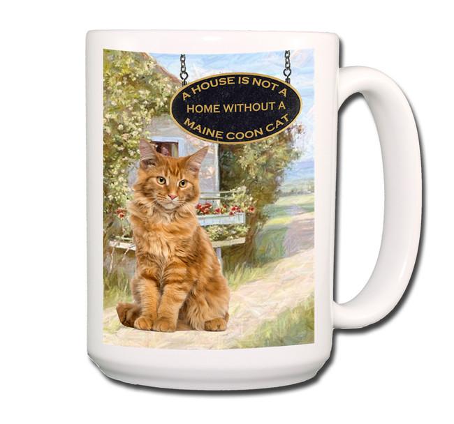 Maine Coon Cat a House is Not a Home Coffee Tea Mug 15 oz No 2 (002)