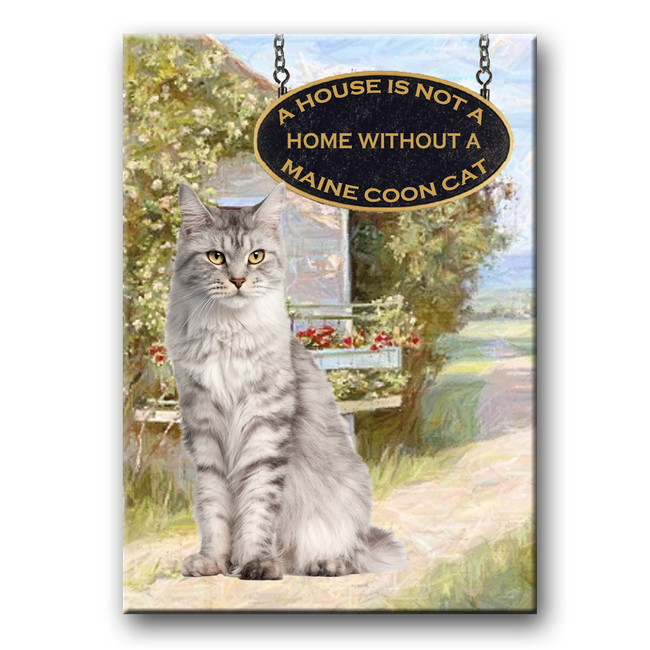 Maine Coon Cat a House is Not a Home Fridge Magnet No 1 (001)