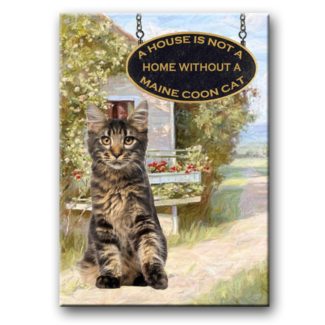 Maine Coon Cat a House is Not a Home Fridge Magnet No 3 (003)