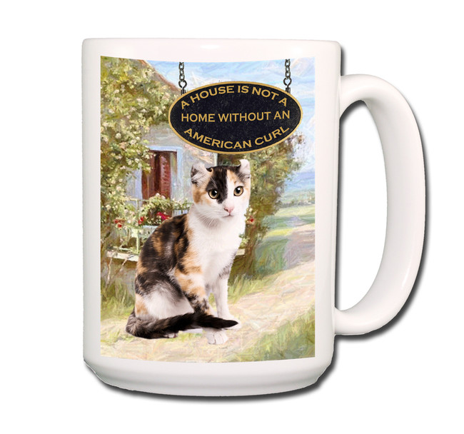 American Curl Cat a House is Not a Home Coffee Tea Mug 15 oz No 1