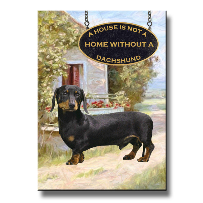Dachshund a House is Not a Home Fridge Magnet No 2