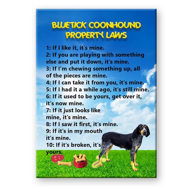 Bluetick Coonhound Property Laws Fridge Magnet