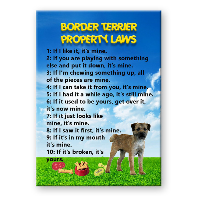 Border Terrier Property Laws Fridge Magnet