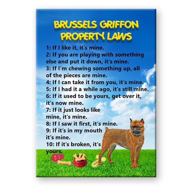 Brussels Griffon Property Laws Fridge Magnet No 1