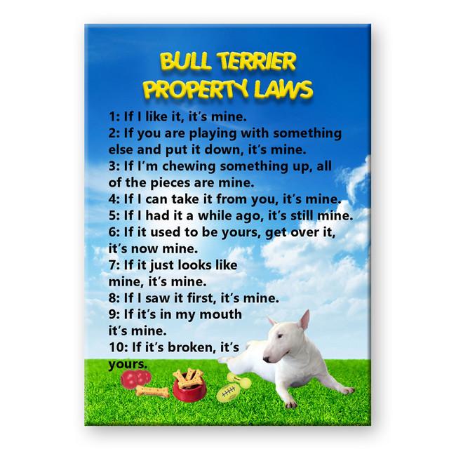 Bull Terrier Property Laws Fridge Magnet No 1