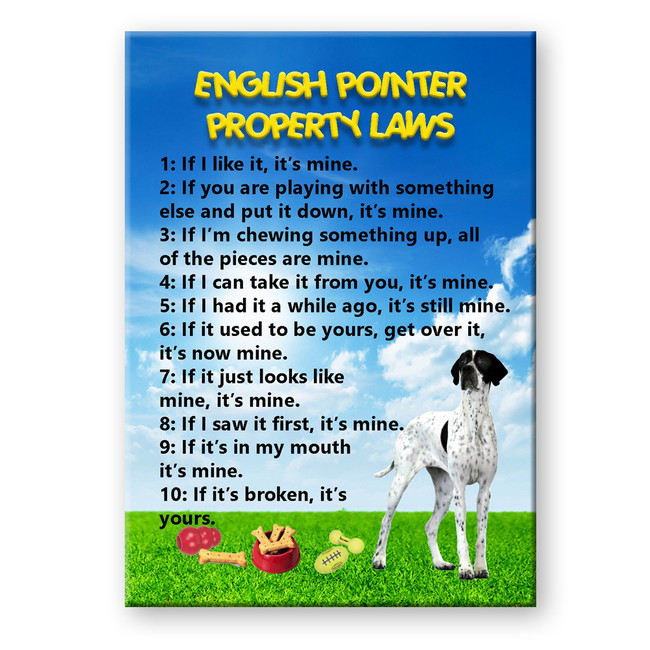 English Pointer Property Laws Fridge Magnet No 1