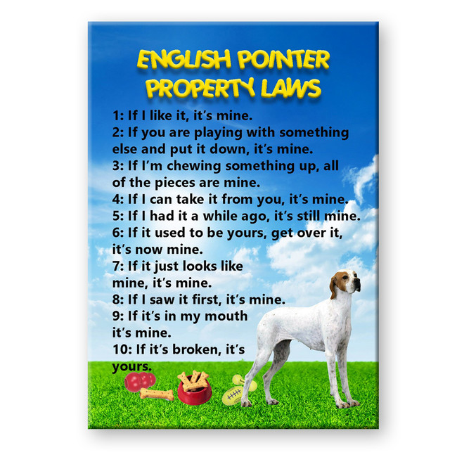 English Pointer Property Laws Fridge Magnet No 2