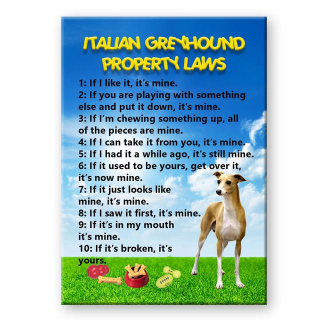 Italian Greyhound Property Laws Fridge Magnet