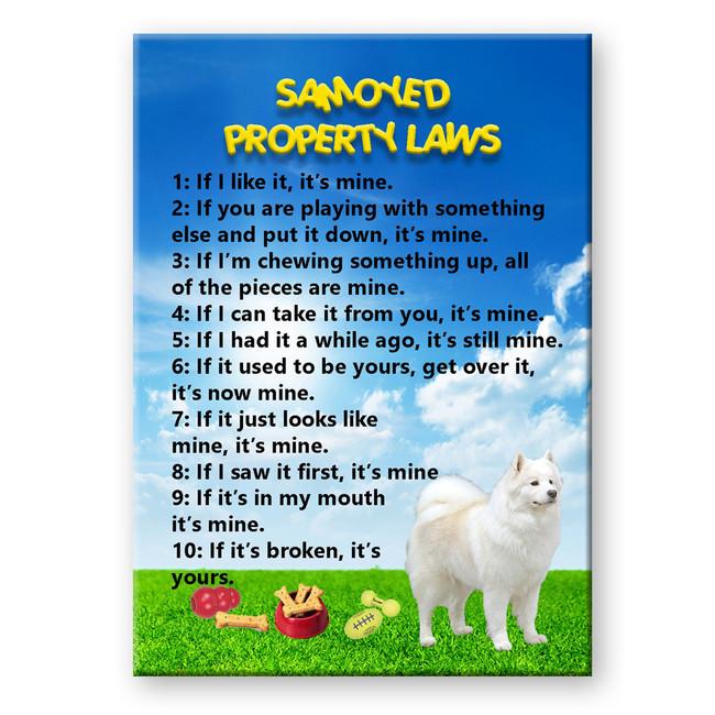 Samoyed Property Laws Fridge Magnet
