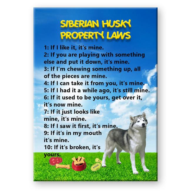Siberian Husky Property Laws Fridge Magnet No 1
