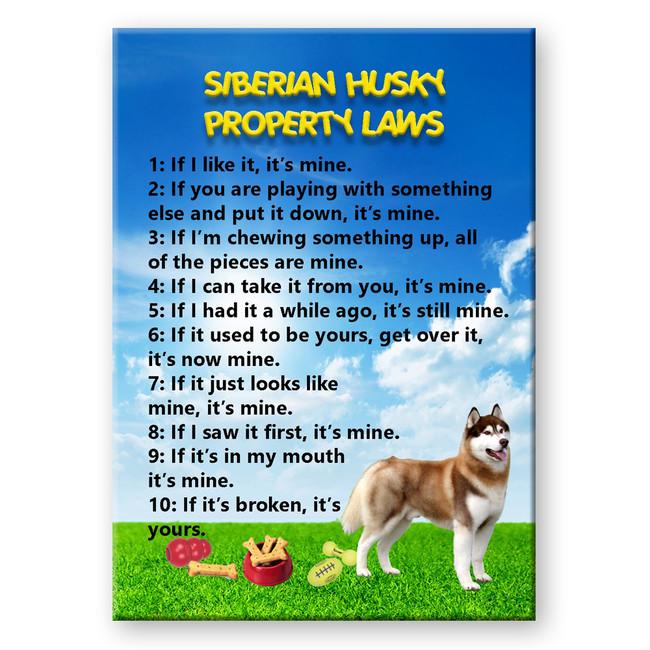 Siberian Husky Property Laws Fridge Magnet No 2