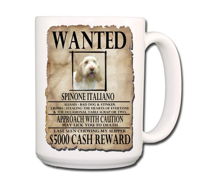 Italian Spinone Wanted Poster Coffee Tea Mug 15 oz No 1