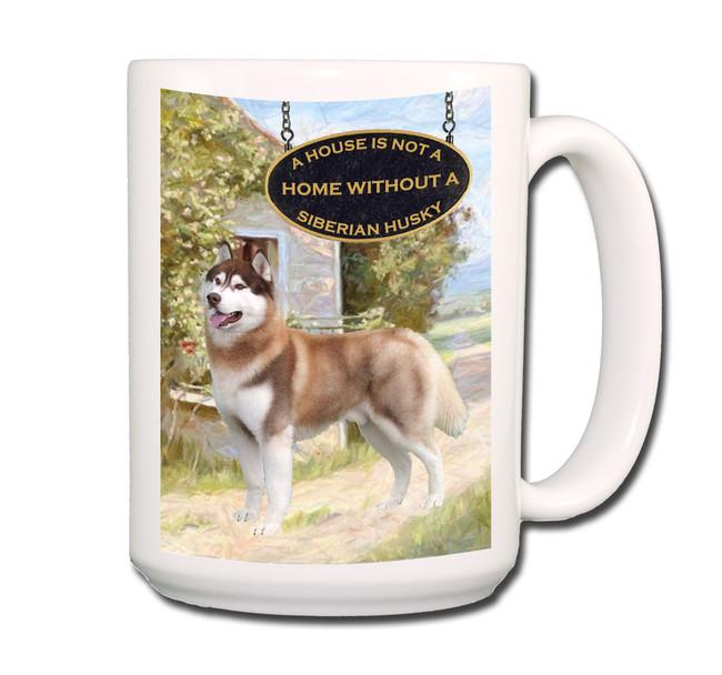 Siberian Husky a House is Not a Home Coffee Tea Mug 15 oz No 2