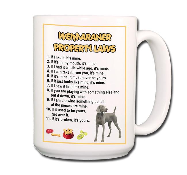 Weimaraner Property Laws Coffee Tea Mug 15 oz