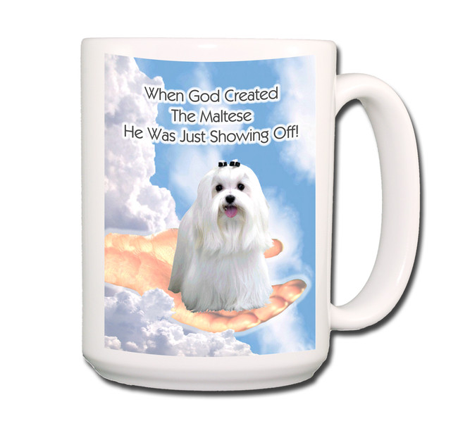 Maltese God Showing Off Coffee Tea Mug 15 oz