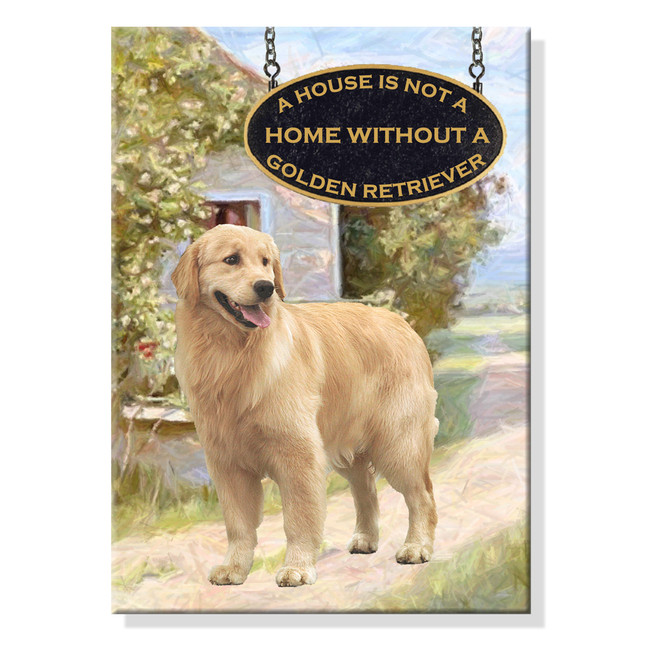 Golden Retriever a House is Not a Home Fridge Magnet No 2