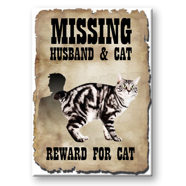 American Bobtail Husband Missing Reward Fridge Magnet