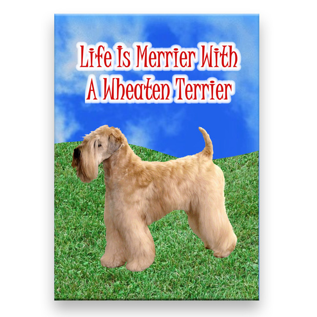 Wheaten Terrier Life is Merrier Fridge Magnet