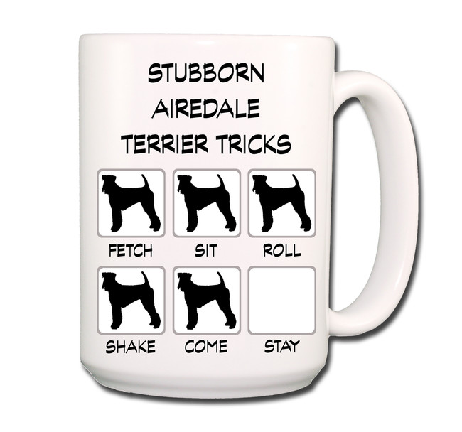 Airedale Terrier Stubborn Tricks Coffee Tea Mug 15 oz