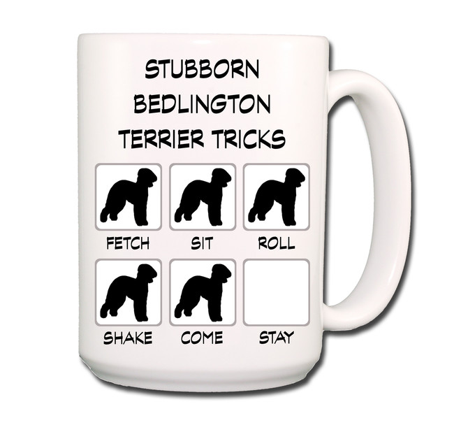 Bedlington Terrier Stubborn Tricks Coffee Tea Mug 15 oz