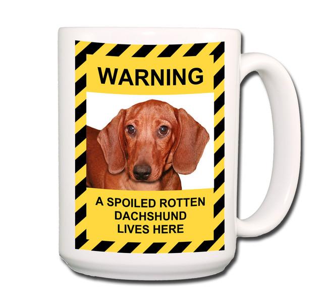 Dachshund Spoiled Rotten Coffee Tea Mug 15oz No 5
