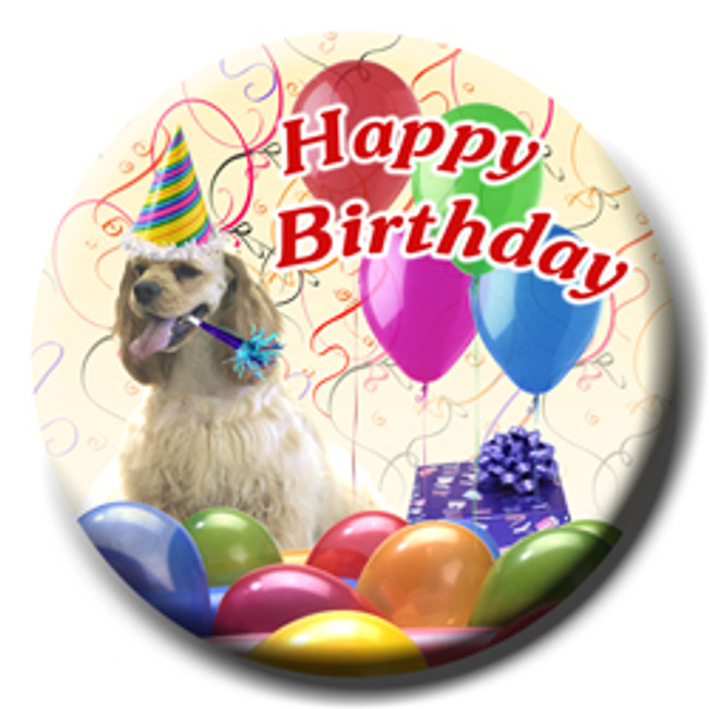 American Cocker Spaniel Happy Birthday Pin Badge No 1