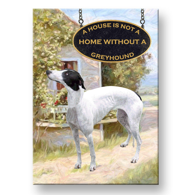 Greyhound a House is Not a Home Fridge Magnet No 1