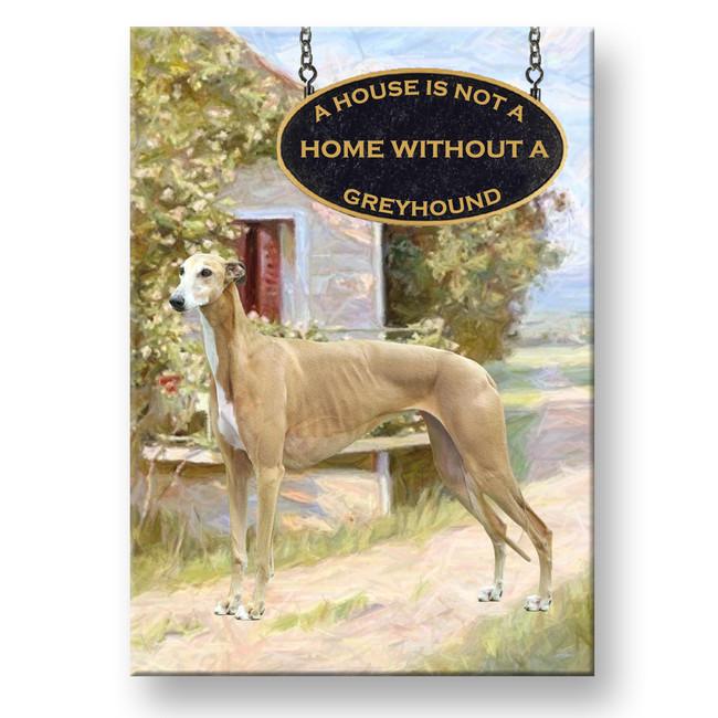 Greyhound a House is Not a Home Fridge Magnet No 2