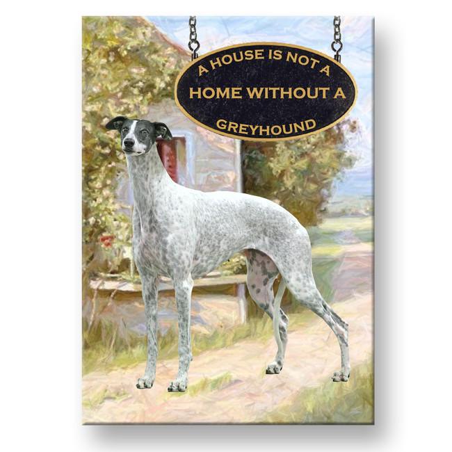 Greyhound a House is Not a Home Fridge Magnet No 3