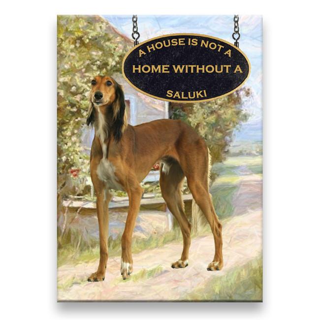 Saluki a House is Not a Home Fridge Magnet