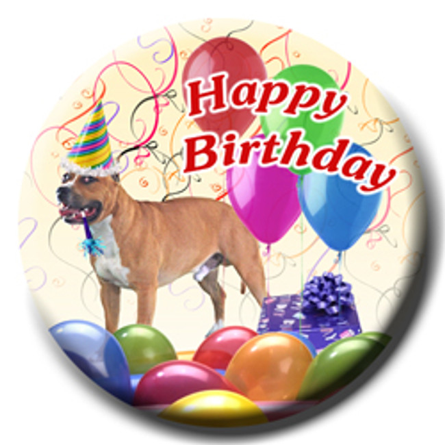 American Staffordshire Terrier Happy Birthday Pin Badge