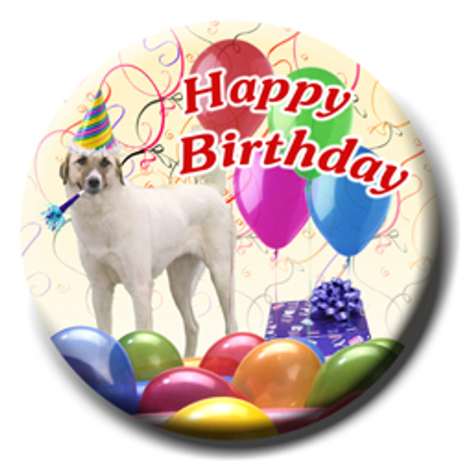 Anatolian Shepherd Dog Happy Birthday Pin Badge