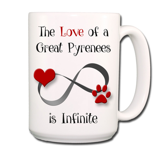 Great Pyrenees Infinite Love Coffee Tea Mug 15 oz