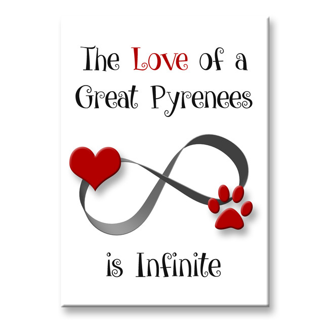 Great Pyrenees Infinite Love Fridge Magnet