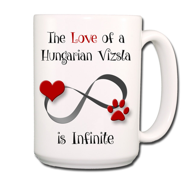 Hungarian Vizsla Infinite Love Coffee Tea Mug 15 oz