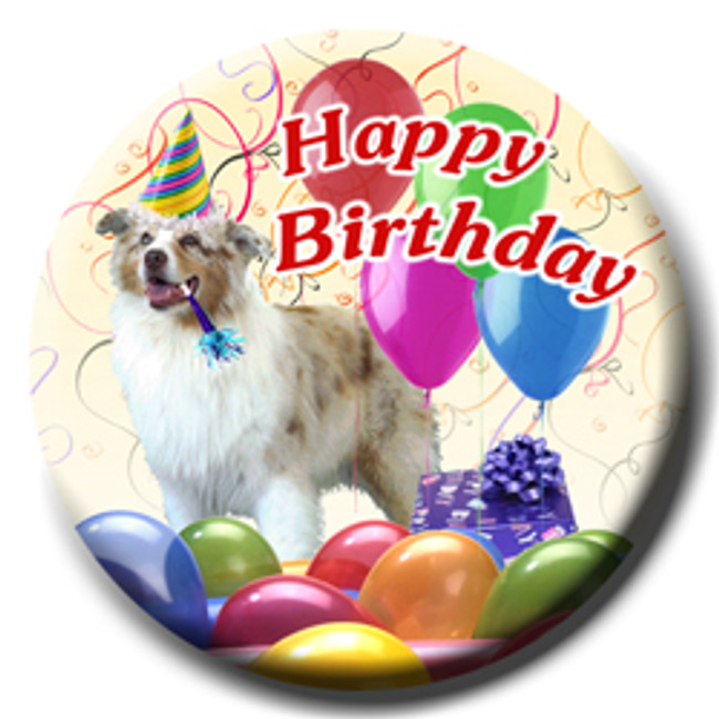 Australian Shepherd Dog Happy Birthday Pin Badge