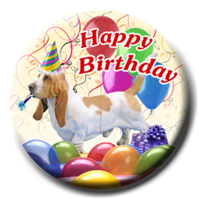 Basset Hound Happy Birthday Pin Badge No 1