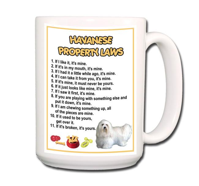 Havanese Property Laws Coffee Tea Mug 15 oz