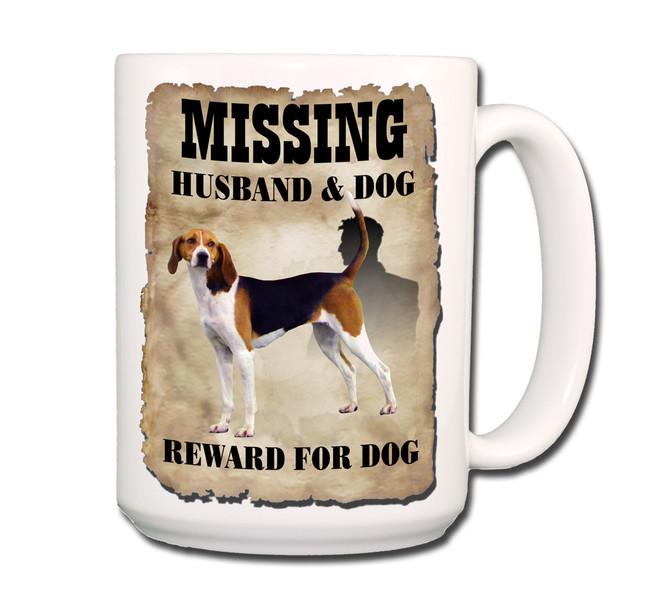 Treeing Walker Coonhound Husband Missing Reward Coffee Tea Mug 15 oz