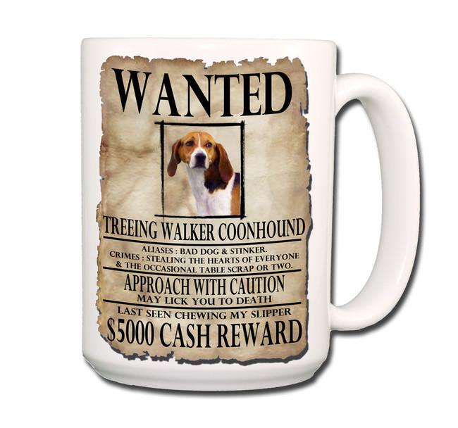 Treeing Walker Coonhound Wanted Poster Coffee Tea Mug 15 oz