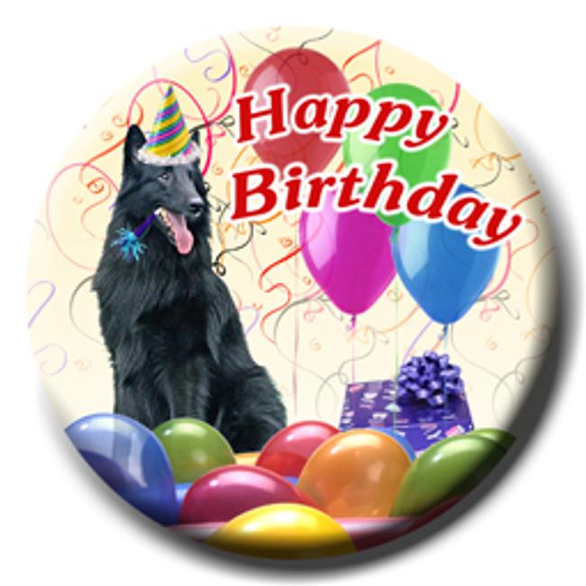 Belgian Sheepdog Happy Birthday Pin Badge