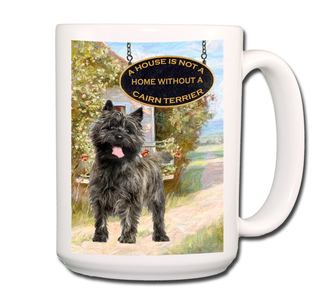 Cairn Terrier a House is Not a Home Coffee Tea Mug 15 oz No 1