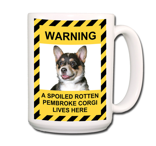 Pembroke Welsh Corgi Spoiled Rotten Coffee Tea Mug 15oz No 2