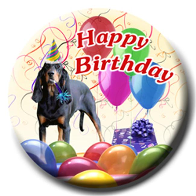 Black & Tan Coonhound Happy Birthday Pin Badge