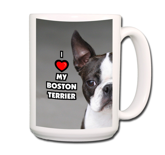 Boston Terrier I Love My Coffee Tea Mug 15oz