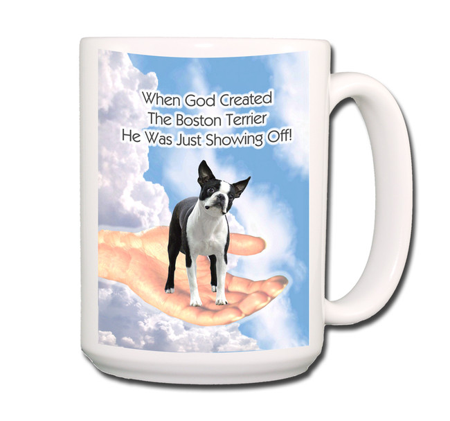 Boston Terrier God Showing Off Coffee Tea Mug 15oz