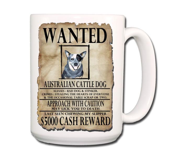 Australian Cattle Dog Wanted Poster Coffee Tea Mug 15oz