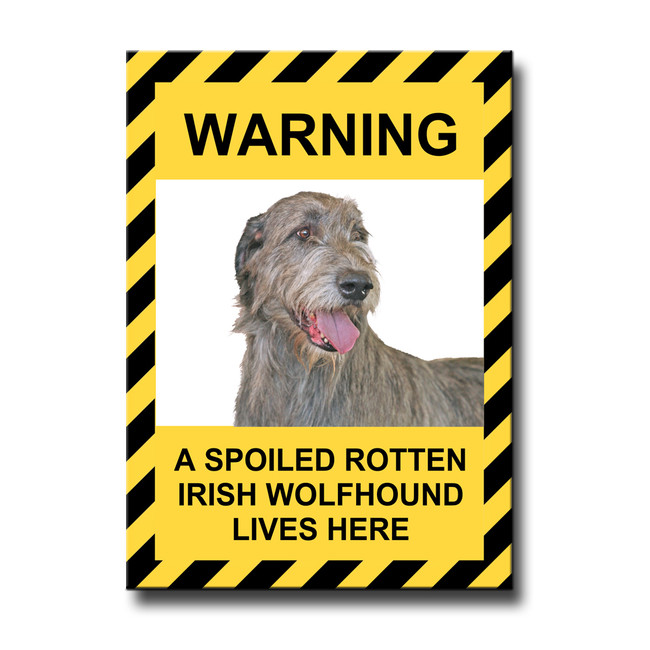 Irish Wolfhound Spoiled Rotten Fridge Magnet